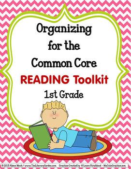 COMMON CORE ORGANIZER {1st Grade READING Teachers Toolkit}
