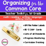 COMMON CORE ORGANIZATION TOOLKIT {1st Grade Teachers } BUNDLE