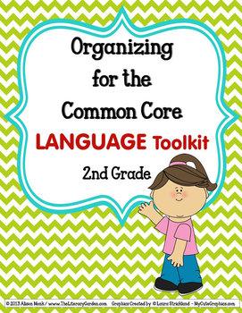 COMMON CORE ORGANIZER {2nd Grade LANGUAGE Teachers Toolkit}