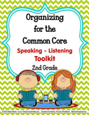 COMMON CORE ORGANIZER {2nd Grade SPEAKING-LISTENING Teache