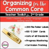 COMMON CORE ORGANIZER {2nd Grade Teachers Toolkit} BUNDLE