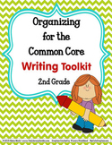 COMMON CORE ORGANIZER {2nd Grade WRITING Teachers Toolkit}