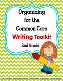COMMON CORE ORGANIZER {2nd Grade WRITING Teachers Toolkit}