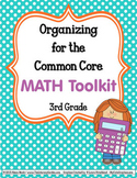 COMMON CORE ORGANIZER {3rd Grade MATH Teachers Toolkit}