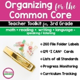 COMMON CORE ORGANIZER {3rd Grade Teachers Toolkit} BUNDLE