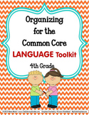 ORGANIZING for the COMMON CORE {4th Grade LANGUAGE Teacher Toolkit}