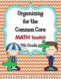 COMMON CORE ORGANIZER {4th Grade MATH Teachers Toolkit}