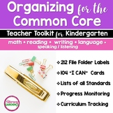 COMMON CORE ORGANIZER {Kindergarten Teachers Toolkit} BUNDLE