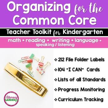COMMON CORE ORGANIZER {Kindergarten Teachers Toolkit} BUNDLE