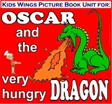 OSCAR AND THE VERY HUNGRY DRAGON!  Good food choices could save your life!