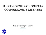 OSHA BOODBORNE PATHOGENS & COMMUNICABLE DISEASE PPT PRESENTATION