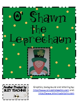 O'SHAWN The St. Patrick's Day Leprechaun Craftivity Writing
