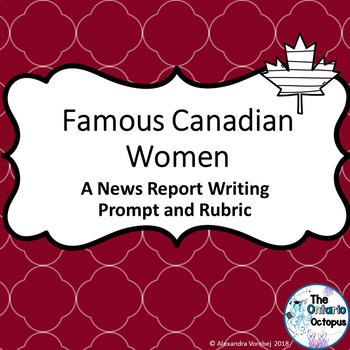 OSSLT & OLC - Famous Canadian Women - News Report Writing Prompt
