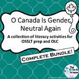 OSSLT & OLC - O Canada is Gender Neutral Again - Complete Bundle