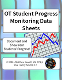 OT Student Progress Monitoring Data Sheets