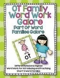 OT Word Family Word Work Galore-Differentiated and Aligned