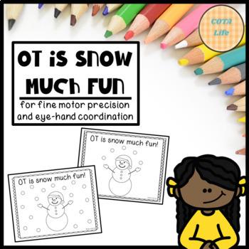 FREE OT is Snow Much Fun Printable