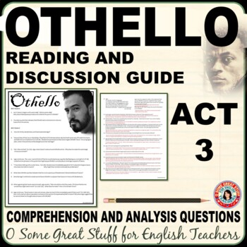 OTHELLO Act 3 Comprehension and Analysis Questions