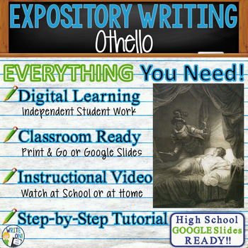 Othello by William Shakespeare - Text Dependent Analysis Expository Writing