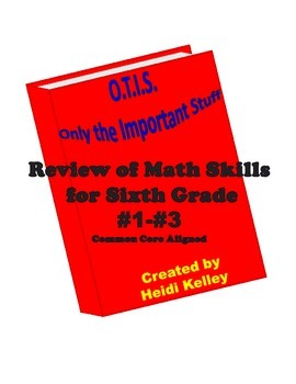 O.T.I.S. Math Skills Review for Sixth Grade #1-#3 Bundle