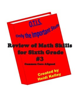 O.T.I.S. Math Skills Review for Sixth Grade #3