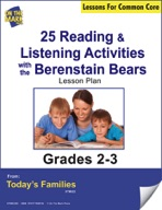 25 Reading & Listening Activities with the Berenstain Bears Gr. 2-3 Aligned to Common Core e-lesson plan