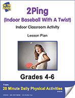 2Ping (Indoor Baseball With A Twist) Lesson Plan (eLesson eBook)