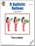 A Ballistic Balloon Lesson Plan