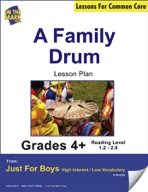 A Family Drum (Fiction - Narrative) Grade Level 2.8 Aligned to Common Core e-lesson plan