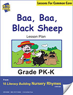 Baa, Baa, Black Sheep Literacy Building Nursery Rhyme Aligned to Common Core Gr. PK-K  (e-lesson plan)