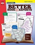 Better Book Reports Gr. 7-8 Aligned to Common Core (eBook)
