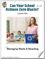 Can Your School Achieve Zero Waste?  Lesson Plan