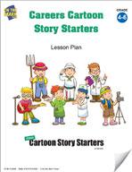 Careers Cartoon Story Starters Grades 4-6
