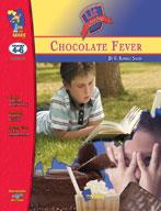 Chocolate Fever Lit Link Gr. 4-6: Novel Study Guide