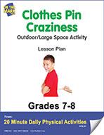 Clothes Pin Craziness Lesson Plan (eLesson eBook)