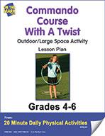 Commando Course with a Twist Lesson Plan (eLesson eBook)
