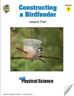 Constructing A Birdfeeder Lesson Plan