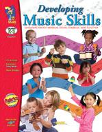 Developing Music Skills (Kindergarten - Grade 3)