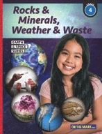 Rocks & Minerals, Weather & Waste - Earth & Space Science Gr. 4