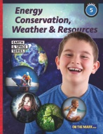 Energy Conservation, Weather & Resources - Earth & Space Science Gr. 5