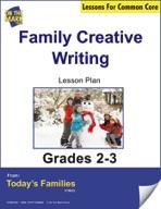 Familiy Creative Writing Gr. 2-3 Aligned to Common Core e-