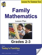 Family Mathematics Gr. 2-3 Aligned to Common Core e-lesson plan