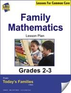 Family Mathematics Gr. 2-3 Aligned to Common Core e-lesson plan