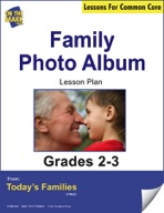 Family Photo Album (Open-ended Reproducible Booklet) Gr. 2-3 Aligned to Common Core e-lesson plan