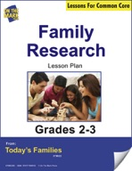Family Research Gr. 2-3 Aligned to Common Core e-lesson plan