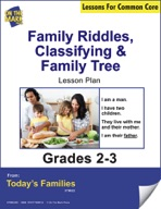 Family Riddles, Classifying, Family Tree Gr. 2-3 Aligned to Common Core e-lesson plan