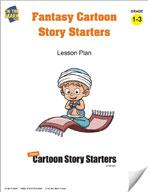 Fantasy Cartoon Story Starters Grades 1-3