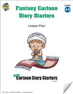 Fantasy Cartoon Story Starters Grades 4-6