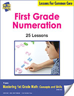 First Grade Numeration Lessons for Common Core (eLesson eBook)