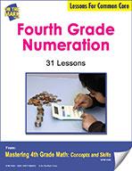 Fourth Grade Numeration Lessons for Common Core (eLesson eBook)